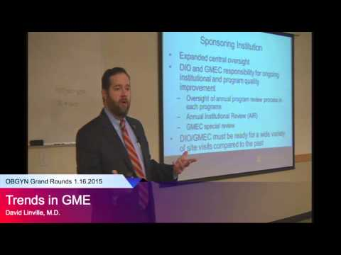"""""""Trends in GME,"""" David Linville, M.D."""
