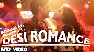 """Desi Romance"" Video Song 