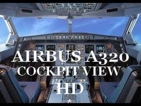 [1080p] Cockpit view - Airbus A320 Full Flight