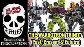 The Warbotron Trinity (Past Present \u0026 Future) Sit Down Saturday