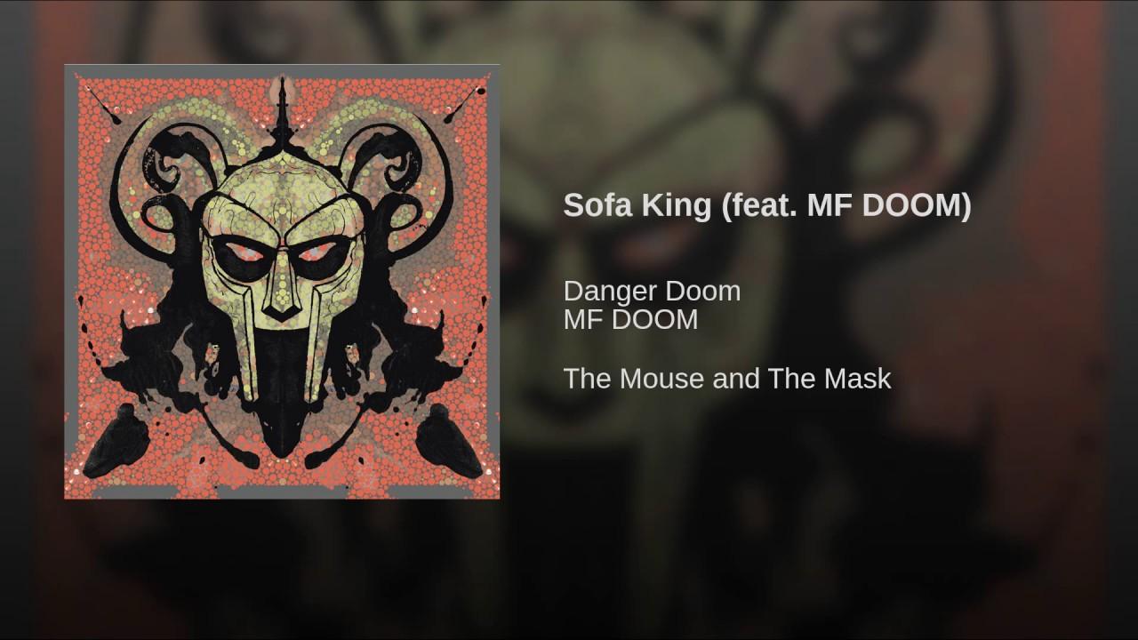 Sofa King feat MF DOOM YouTube : maxresdefault from www.youtube.com size 1280 x 720 jpeg 144kB