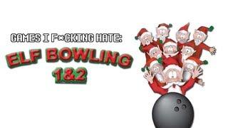 Games I F*cking Hate - Elf Bowling 1&2 (GBA)