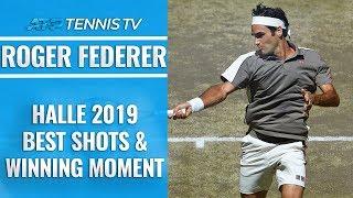 Best Roger Federer Shots And Winning Moment   Halle 2019