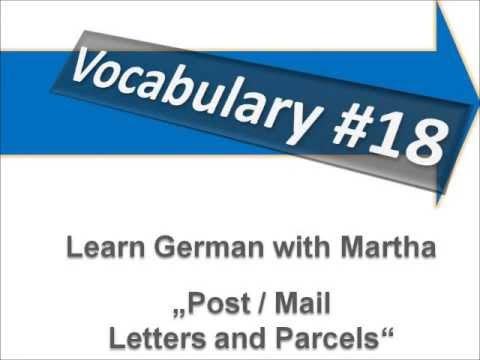 Post / Mail - Letters and Parcels - Vocabulary #18 - Learn German with Martha - Deutsch lernen