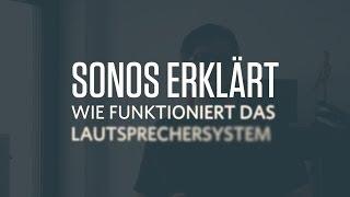 Sonos erklärt & getestet - Spiel & Zeug