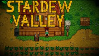 Stardew Valley - Ep. 7 - Upgrading Watering Can