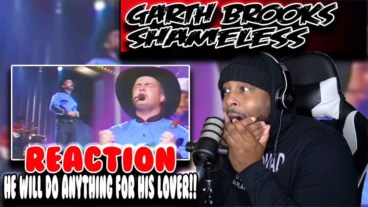 Week of Garth Brooks - Shameless ( Day 2 ) | REACTION