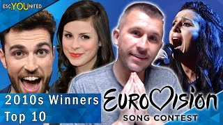 Eurovision Winners: My Top 10 | With Reaction (2010 - 2019)