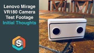 Lenovo Mirage VR180 Camera Test Footage