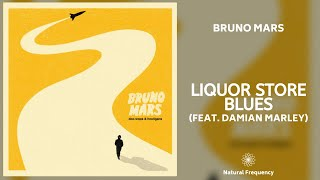 Bruno Mars - Liquor Store Blues (feat. Damian Marley) (432Hz)