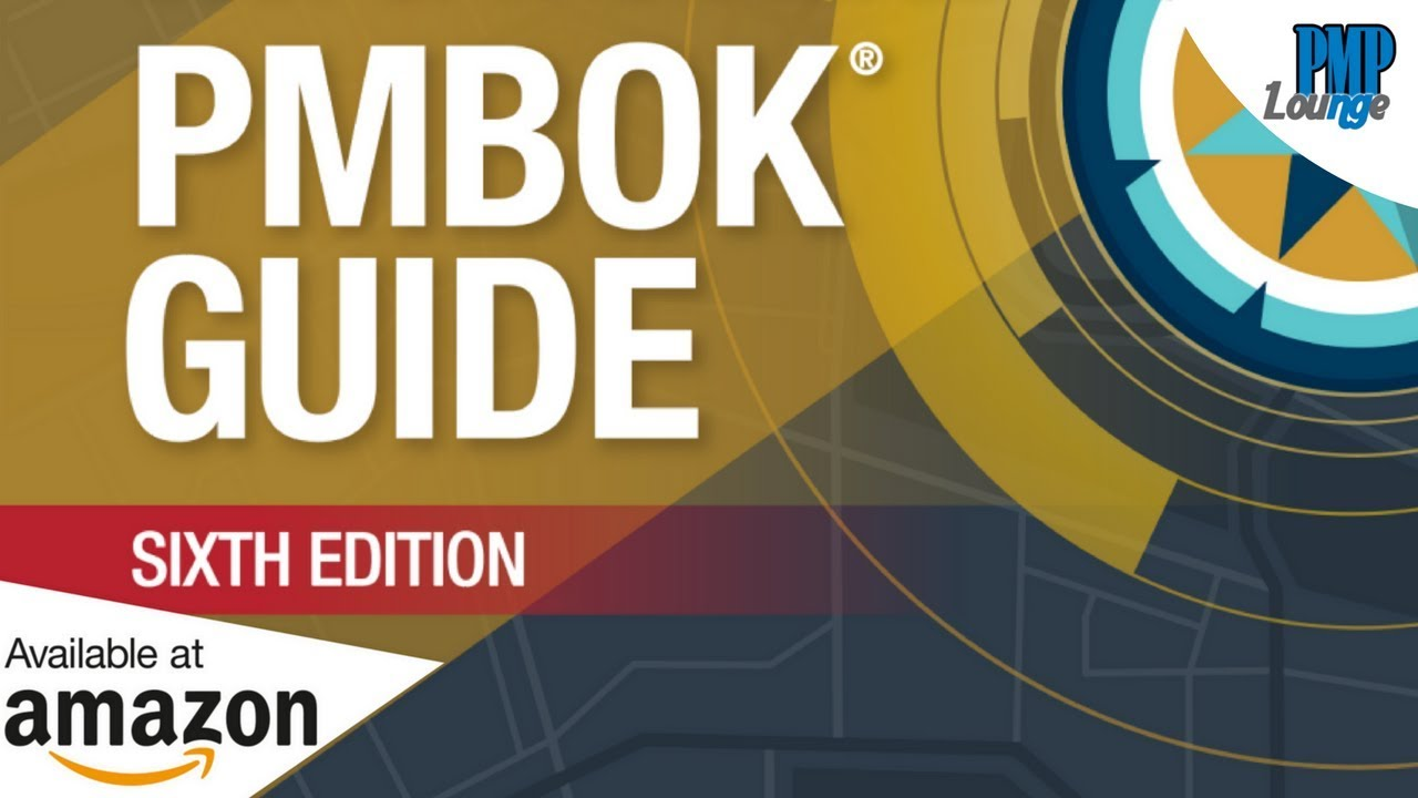 PMBOK Guide 6th Edition - Buy Now | PMC Lounge