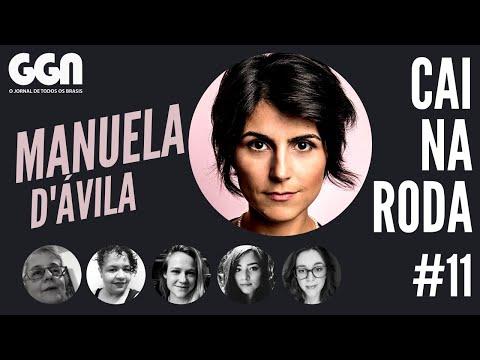 MANUELA D'ÁVILA no #CaiNaRoda EP. 11