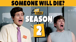 PART TIMERS SEASON 2 (OFFICIAL TRAILER)