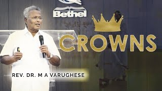 Rev. Dr. M A Varughese || Sermon on Crowns || 29.4.2018