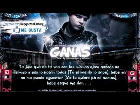"""Farruko - """"Ganas"""" con Letra  ★New Reggaeton 2012★"""