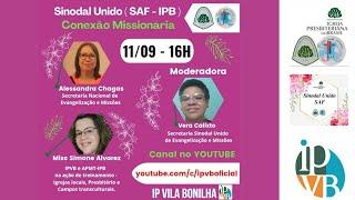 Conexão Missionária - Sinodal Unido (SAF - IPB)
