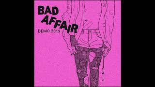 BAD AFFAIR - DEMO [2019 Punk]