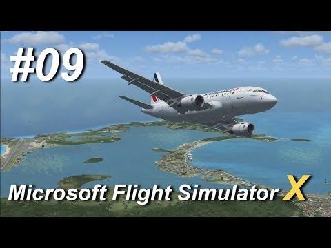 Let's Play Flight Simulator X #009 ★ Flug: St. Maarten - Jamaica [GERMAN] [HD+]