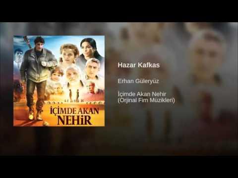 Erhan Güleryüz - Hazar Kafkas Dinle mp3 indir