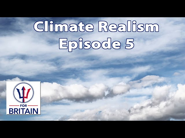 Climate Realism (Episode 5)
