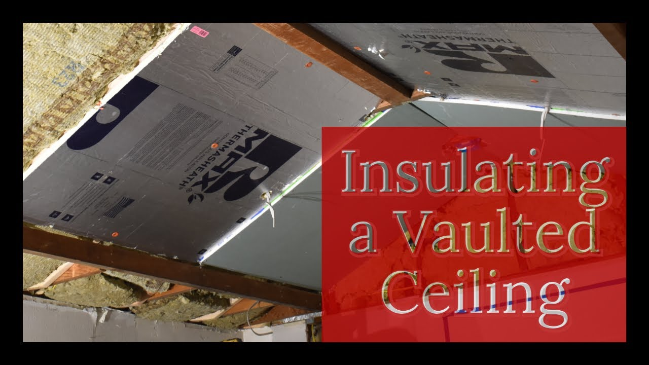 Home Renovation- Insulating A Vaulted Ceiling for a Kitchen Remodel - From R-15 to R-30