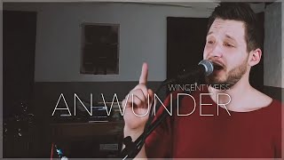 Wincent Weiss - An Wunder (aberANDRE Cover)