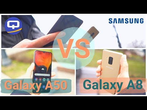 Старый Samsung против нового Samsung. Сравнение Galaxy A50 (2019) и Galaxy A8 (2018) /QUKE.RU/