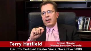 Car Pro Testimonial, Terry Hatfield, Wiesner Buick GMC Hyundai  11/11