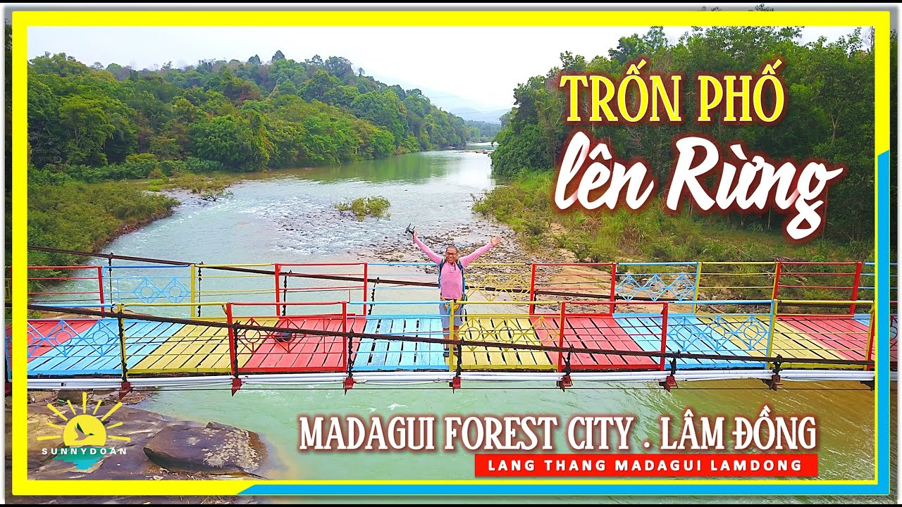 Trốn Phố Lên Rừng | Madagui Forest City | lang thang Madagui Lâm Đồng
