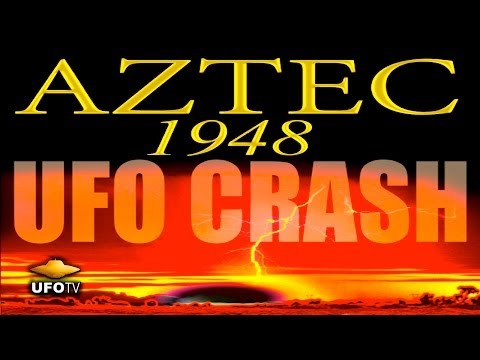 AZTEC 1948 UFO CRASH: Secret Rescovery of Alien Technology - FEATURE