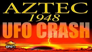 AZTEC 1948 UFO CRASH: Secret Rescovery of Alien Technology - FEATURE FILM