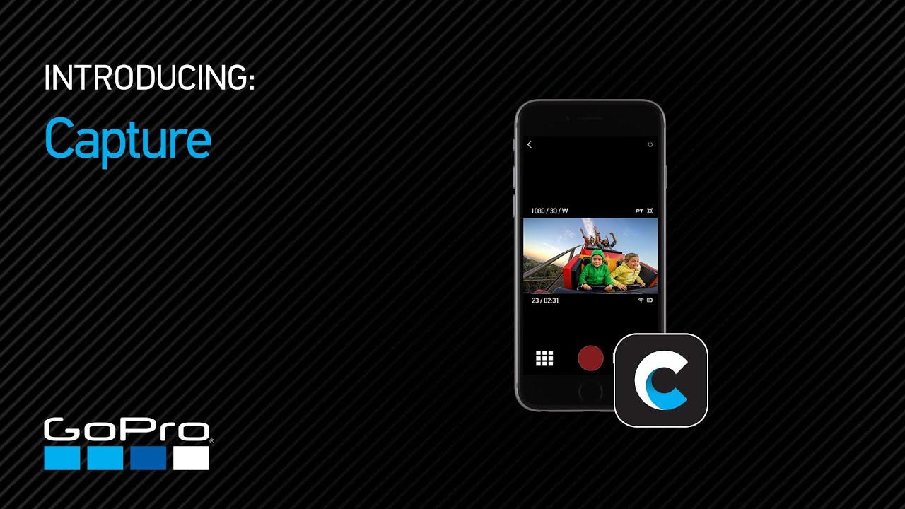 Gopro Introducing Capture App Youtube