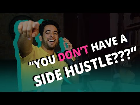 EP 7: Why You Should Invest In A Side Hustle