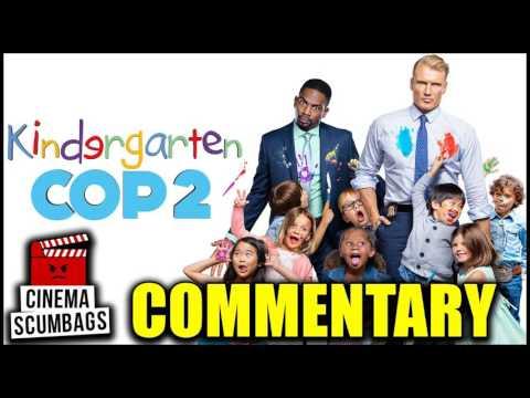KINDERGARTEN COP 2 (2016) - Commentary | Cinema Scumbags