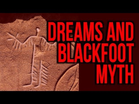 Blackfoot Myth, The Spirit Journey, And Dreams