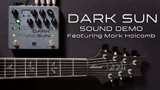 DARK SUN delay + reverb | Sound Demo featuring Mark Holcomb