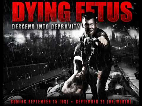 Dying Fetus - Your Treachery Will Die With You