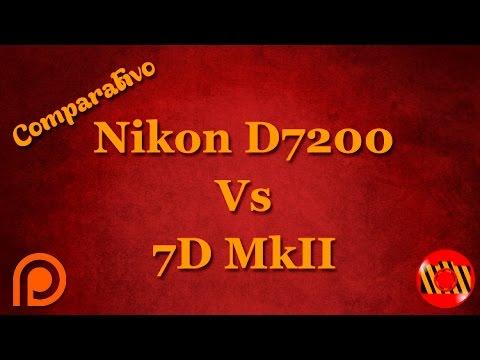 Comparativo - Nikon D7200 vs Canon 7D MarkII