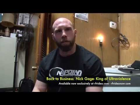 Back to Business: Nick Gage- King of Ultraviolence Preview