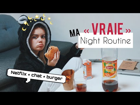 """MA """"VRAIE"""" NIGHT ROUTINE"""