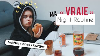"MA ""VRAIE"" NIGHT ROUTINE"