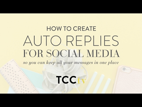 How to Create Auto Replies for Social Media — Think Creative Collective
