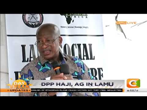 DPP Noordin Haji and Attorney General Kihara Kariuki visit Lamu county