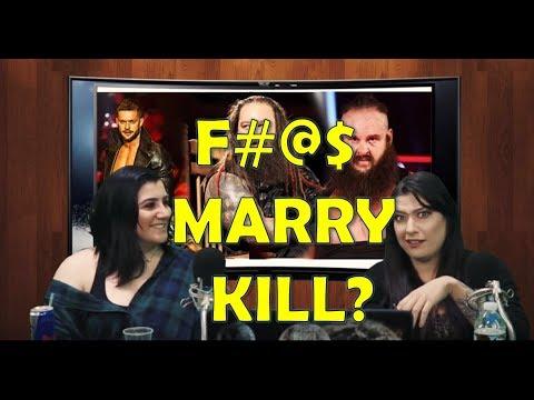 FUCK, MARRY, KILL WWE WRESTLERS