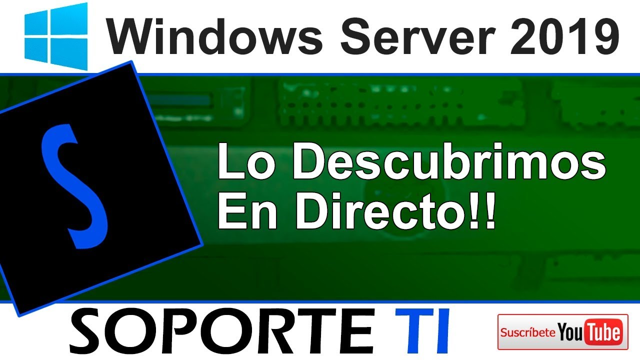 Probamos Windows Server 2019 Versiones Core y Full GUI