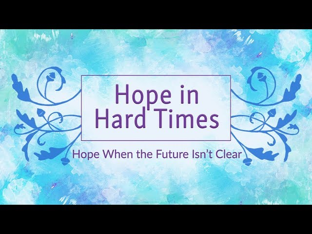 September 9, 2018: David Chotka - Hope in Hard Times: Hope When the Future Isn't Clear