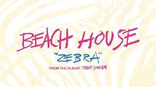 Zebra - Beach House (OFFICIAL AUDIO)
