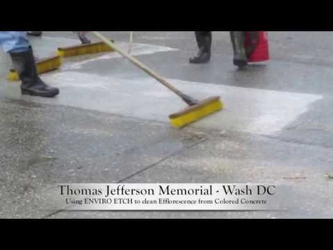 Enviro Etch   - Cleaning Efflorescence from Colored Concrete at the Thomas Jefferson Memorial