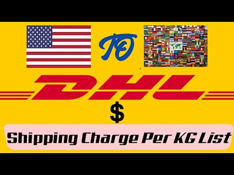 DHL USA to World Any Country Shipping Cost Per KG || DHL Courier Service USA || DHL Charges Per KG