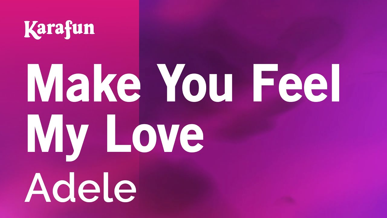 Make You Feel My Love - Adele   Karaoke Version   KaraFun